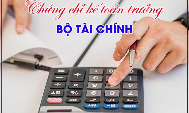 Nhận biết chứng chỉ kế toán trưởng của Bộ tài chính