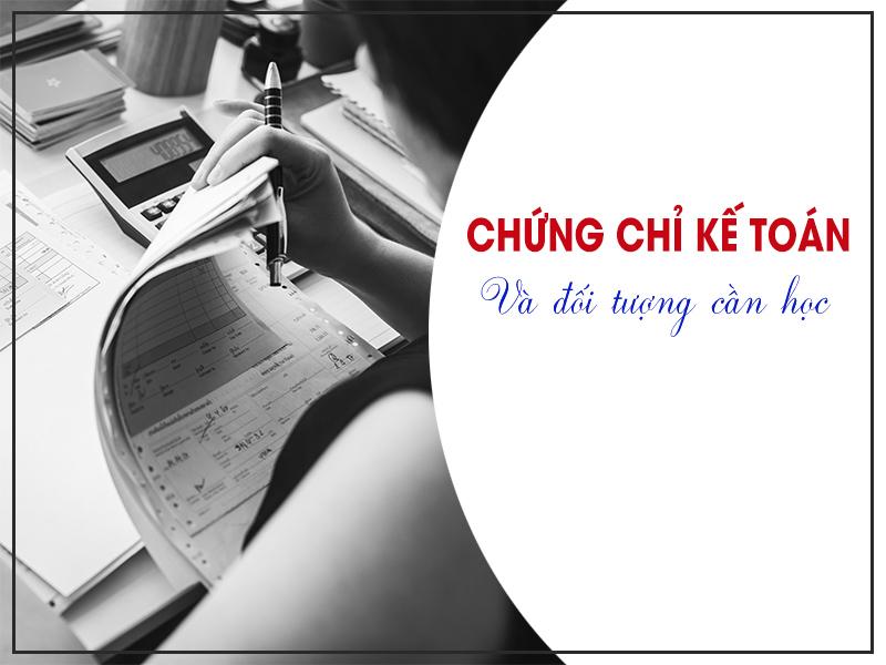 Chứng chỉ kế toán và đối tượng cần học