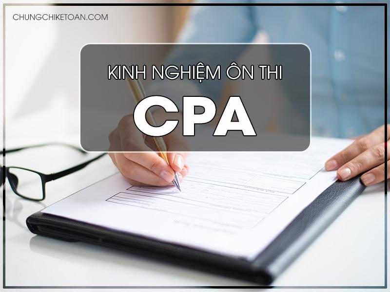 Kinh nghiệm ôn thi chứng chỉ CPA hiệu quả