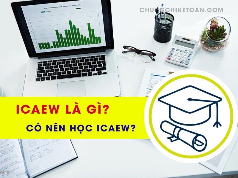 Chứng chỉ ICAEW là gì?
