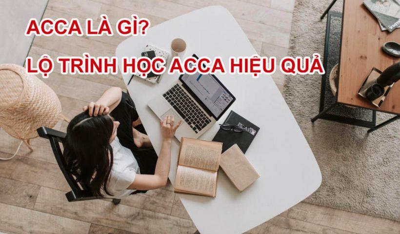 ACCA là gì? Lộ trình học ACCA hiệu quả